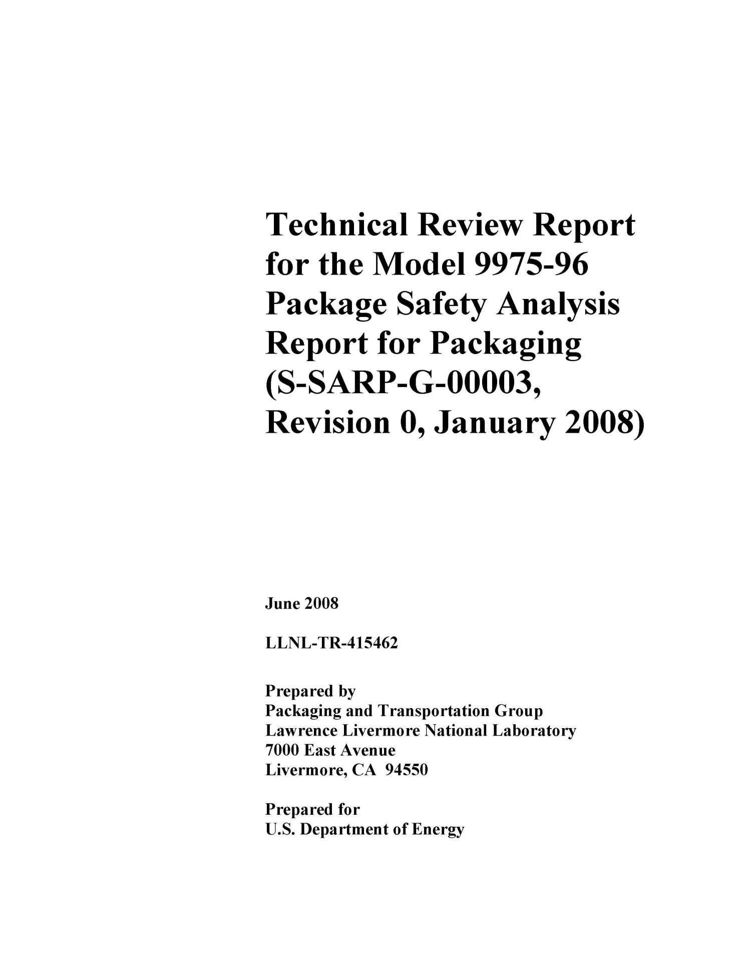 Technical Review Report for the Model 9975-96 Package Safety Analysis Report for Packaging (S-SARP-G-00003, Revision 0, January 2008)                                                                                                      [Sequence #]: 3 of 115