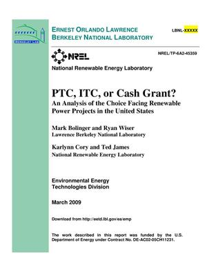 Primary view of object titled 'PTC, ITC, or Cash Grant? An Analysis of the Choice Facing Renewable Power Projects in the United States'.