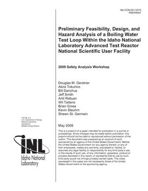 Primary view of object titled 'Preliminary Feasibility, Design, and Hazard Analysis of a Boiling Water Test Loop Within the Idaho National Laboratory Advanced Test Reactor National Scientific User Facility'.