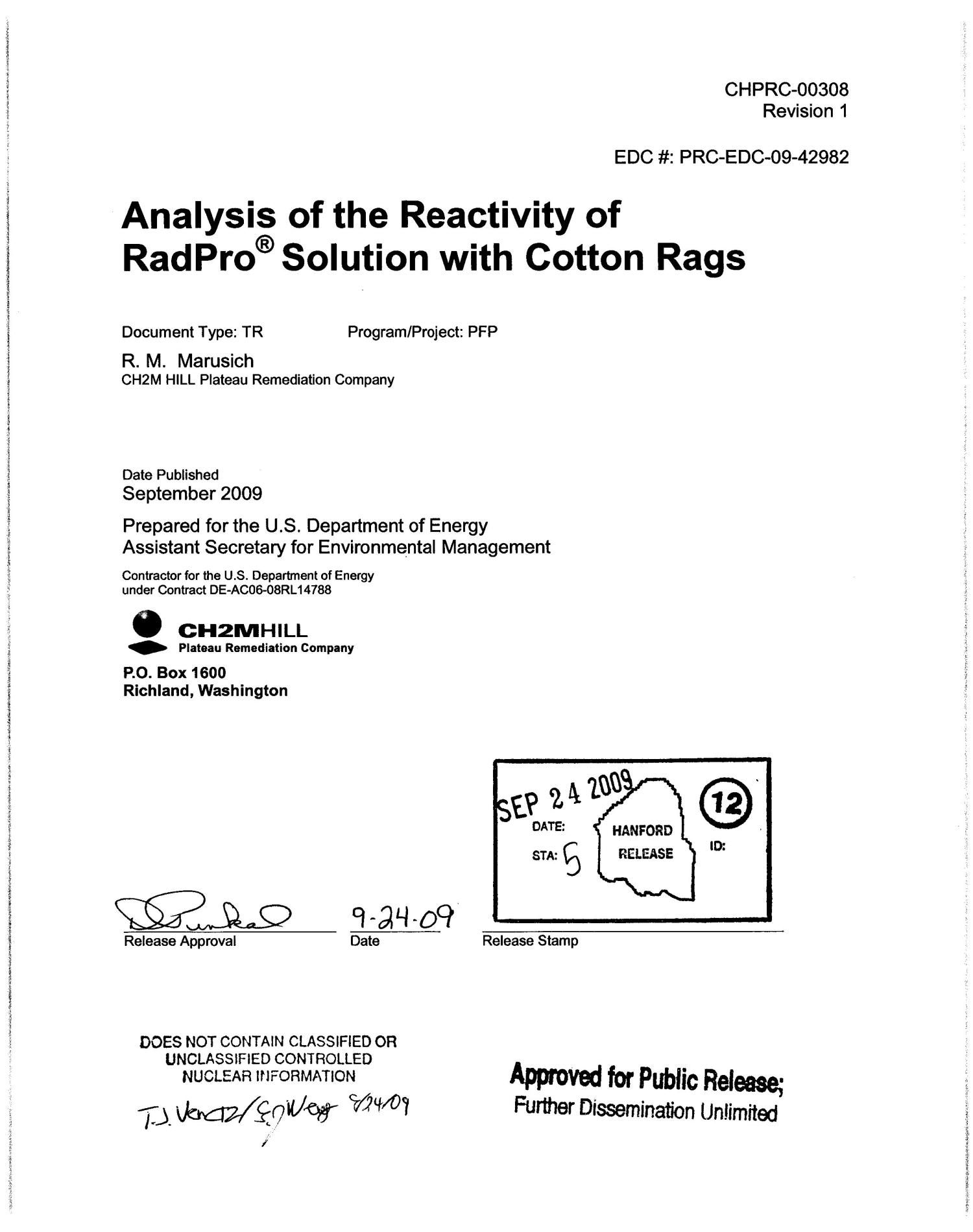 ANALYSIS OF THE REACTIVITY OF RADPRO SOLUTION WITH COTTON RAGS                                                                                                      [Sequence #]: 2 of 29