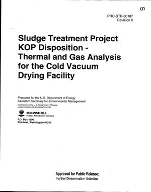 Primary view of object titled 'SLUDGE TREATMENT PROJECT KOP DISPOSITION - THERMAL AND GAS ANALYSIS FOR THE COLD VACUUM DRYING FACILITY'.
