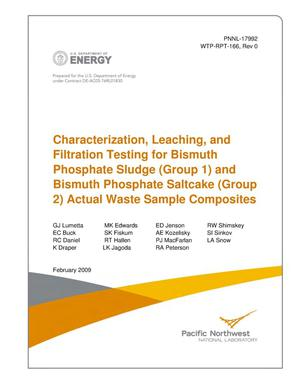 Primary view of object titled 'Characterization, Leaching, and Filtration Testing for Bismuth Phosphate Sludge (Group 1) and Bismuth Phosphate Saltcake (Group 2) Actual Waste Sample Composites'.