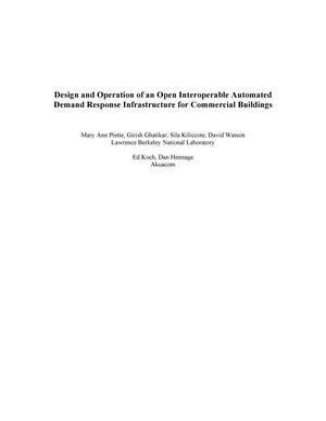 Primary view of object titled 'Design and Operation of an Open, Interoperable Automated Demand Response Infrastructure for Commercial Buildings'.