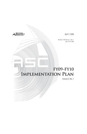 Primary view of object titled 'Advanced Simulation and Computing FY09-FY10 Implementation Plan Volume 2, Rev. 1'.