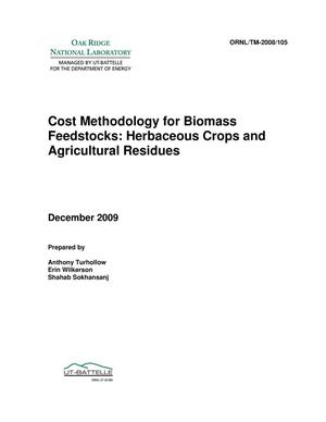 Primary view of object titled 'Cost Methodology for Biomass Feedstocks: Herbaceous Crops and Agricultural Residues'.