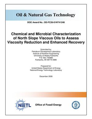 Primary view of object titled 'Chemical and Microbial Characterization of North Slope Viscous Oils to Assess Viscosity Reduction and Enhanced Recovery'.