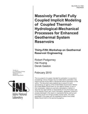 Primary view of object titled 'MASSIVELY PARALLEL FULLY COUPLED IMPLICIT MODELING OF COUPLED THERMAL-HYDROLOGICAL-MECHANICAL PROCESSES FOR ENHANCED GEOTHERMAL SYSTEM RESERVOIRS'.