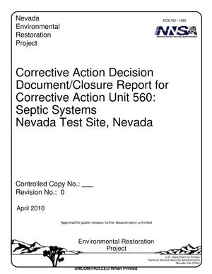 Primary view of object titled 'Corrective Action Decision Document/Closure Report for Corrective Action Unit 560: Septic Systems, Nevada Test Site, Nevada, Revision 0'.