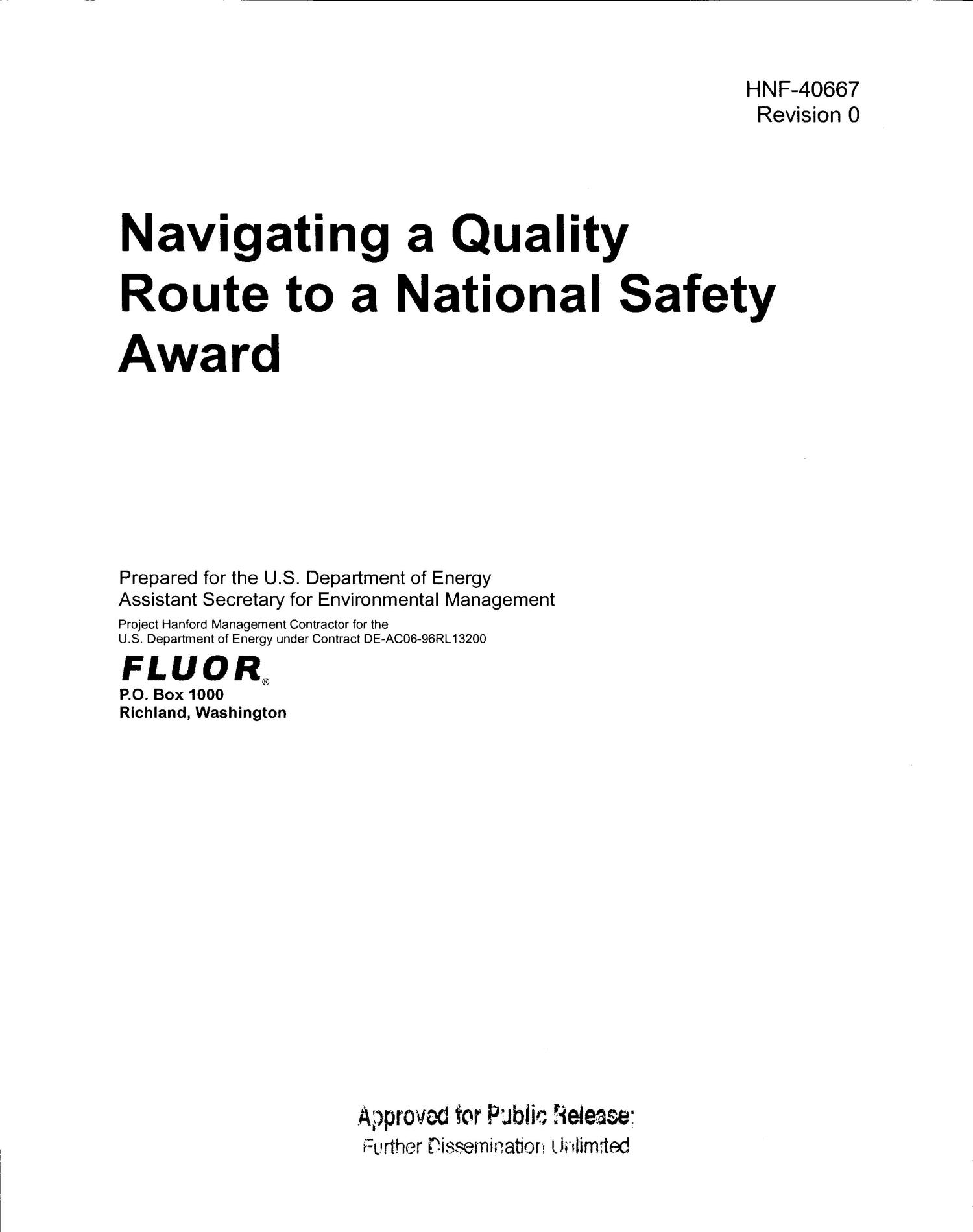 NAVIGATING A QUALITY ROUTE TO A NATIONAL SAFETY AWARD                                                                                                      [Sequence #]: 1 of 15