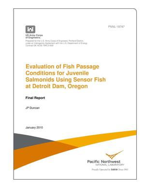 Primary view of object titled 'Evaluation of Fish Passage Conditions for Juvenile Salmonids Using Sensor Fish at Detroit Dam, Oregon'.
