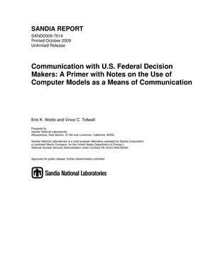 Primary view of object titled 'Communication with U.S. federal decision makers : a primer with notes on the use of computer models as a means of communication.'.