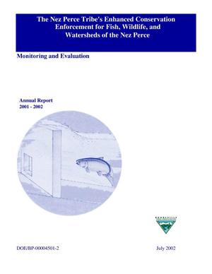 Primary view of object titled 'The Nez Perce Tribe's Enhanced Conservation Enforcement for Fish, Wildlife, and Watersheds of the Nez Perce; Monitoring and Evaluation, 2001-2002 Annual Report.'.