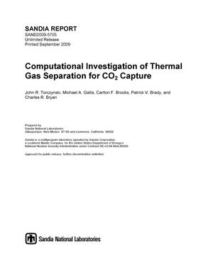 Primary view of object titled 'Computational investigation of thermal gas separation for CO2 capture.'.