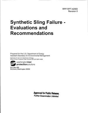 Primary view of object titled 'SYNTHETIC SLING FAILURE - EVALUATIONS & RECOMMENDATIONS'.