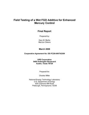 Primary view of object titled 'Field Testing of a Wet FGD Additive for Enhanced Mercury Control'.