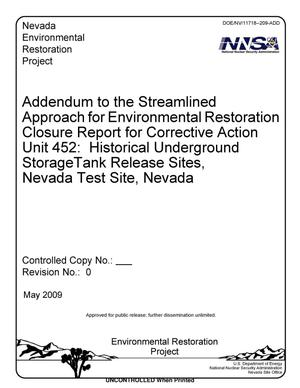 Primary view of object titled 'Addendum to the Streamlined Approach for Environmental Restoration Closure Report for Corrective Action Unit 452: Historical Underground Storage Tank Release Sites, Nevada Test Site, Nevada, Revision 0'.