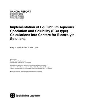 Primary view of object titled 'Implementation of equilibrium aqueous speciation and solubility (EQ3 type) calculations into Cantera for electrolyte solutions.'.