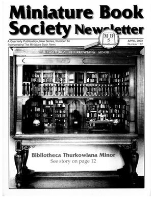 Primary view of object titled 'Miniature Book Society Newsletter 2002 April'.