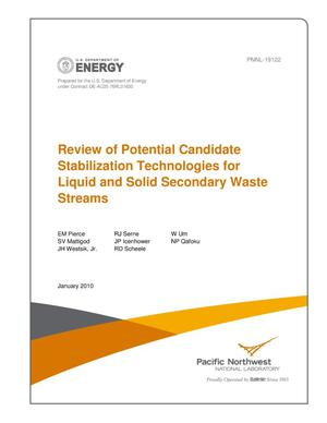 Primary view of object titled 'Review of Potential Candidate Stabilization Technologies for Liquid and Solid Secondary Waste Streams'.