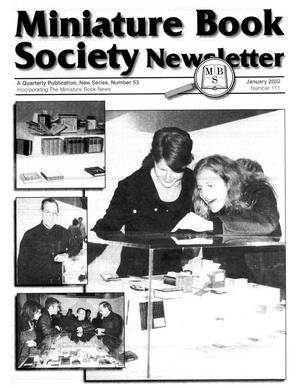 Primary view of object titled 'Miniature Book Society Newsletter 2002 January'.