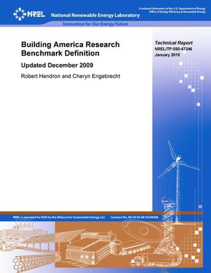 Primary view of object titled 'Building America Research Benchmark Definition: Updated December 2009'.