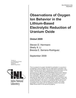 Primary view of object titled 'Observations of Oxygen Ion Behavior in the Lithium-Based Electrolytic Reduction of Uranium Oxide'.