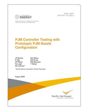 Primary view of object titled 'PJM Controller Testing with Prototypic PJM Nozzle Configuration'.
