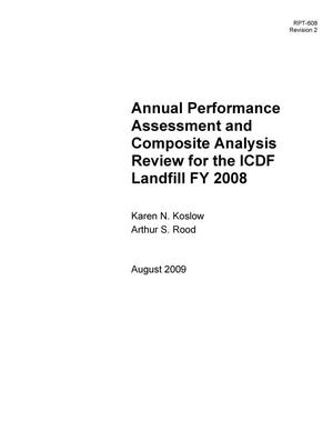 Primary view of object titled 'Annual Performance Assessment and Composite Analysis Review for the ICDF Landfill FY 2008'.