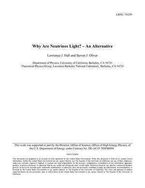 Primary view of object titled 'Why Are Neutrinos Light? -- An Alternative'.