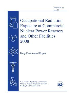 Primary view of object titled 'Occupational Radiation Exposure at Commercial Nuclear Power Reactors and Other Facilities 2008'.