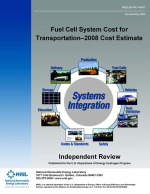 Primary view of object titled 'Fuel Cell System Cost for Transportation-2008 Cost Estimate (Book)'.
