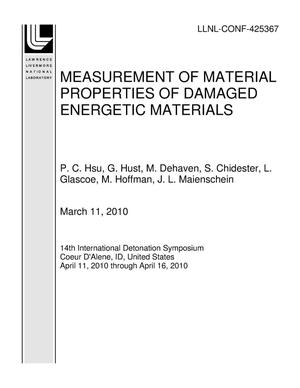 Primary view of object titled 'MEASUREMENT OF MATERIAL PROPERTIES OF DAMAGED ENERGETIC MATERIALS'.