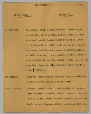 Primary view of object titled '[News Script: Tax studies]'.