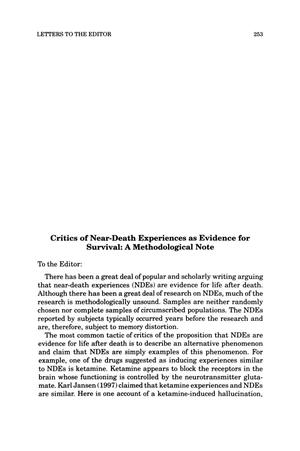 Primary view of object titled 'Letter to the Editor: Critics of Near-Death Experiences as Evidence for Survival: A Methodological Note'.