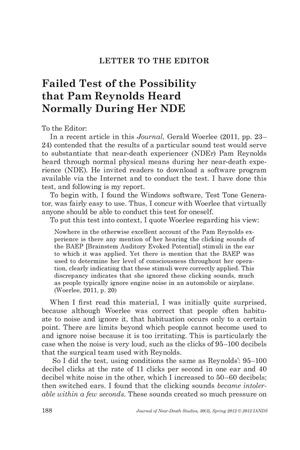 Primary view of object titled 'Letter to the Editor: Failed Test of the Possibility that Pam Reynolds Heard Normally During Her NDE'.