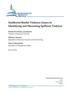 Southwest Border Violence: Issues in Identifying and Measuring Spillover Violence