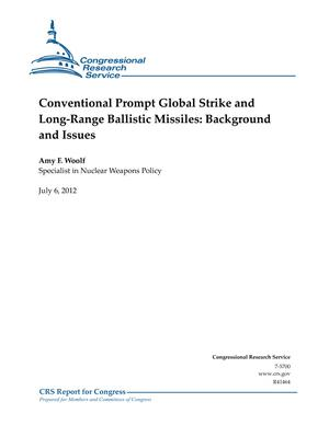 Conventional Prompt Global Strike and Long-Range Ballistic Missiles: Background and Issues