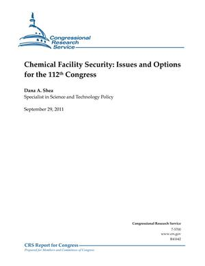 Chemical Facility Security: Issues and Options for the 112th Congress