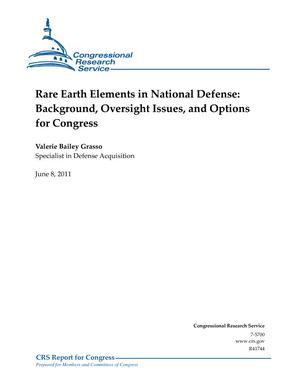 Rare Earth Elements in National Defense: Background, Oversight Issues, and Options for Congress