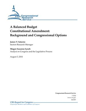 A Balanced Budget Constitutional Amendment: Background and Congressional Options
