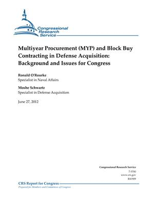 Multiyear Procurement (MYP) and Block Buy Contracting in Defense Acquisition: Background and Issues for Congress