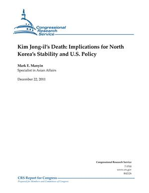 Kim Jong-il's Death: Implications for North Korea's Stability and U.S. Policy