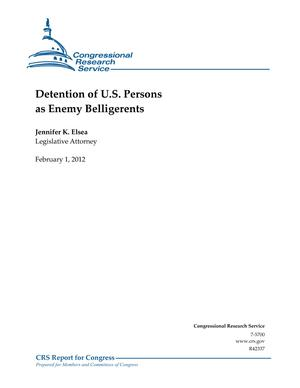 Detention of U.S. Persons as Enemy Belligerents