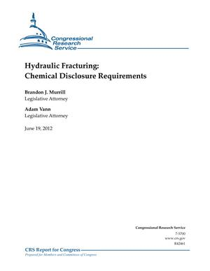 Hydraulic Fracturing: Chemical Disclosure Requirements