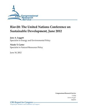 Rio+20: The United Nations Conference on Sustainable Development, June 2012