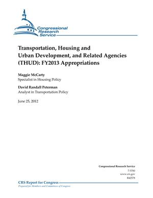 Transportation, Housing and Urban Development, and Related Agencies (THUD): FY2013 Appropriations