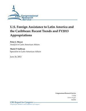 U.S. Foreign Assistance to Latin America and the Caribbean: Recent Trends and FY2013 Appropriations