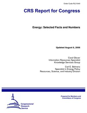 Energy: Selected Facts and Numbers