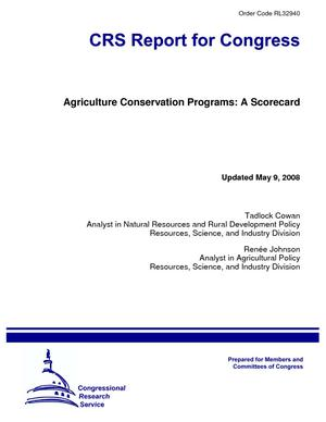 Agriculture Conservation Programs: A Scorecard
