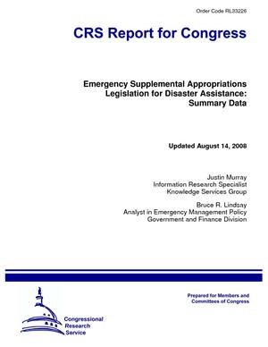 Emergency Supplemental Appropriations Legislation for Disaster Assistance: Summary Data